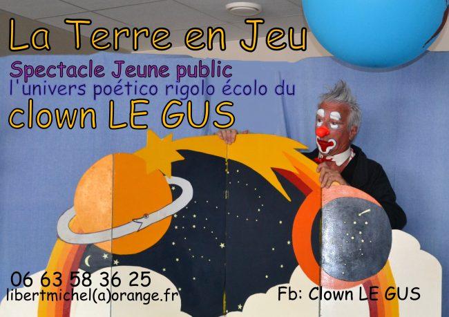 La Terre en jeu : spectacle du clown Le Gus