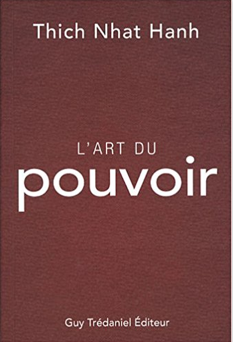 Café littéraire : L'art du pouvoir -Thich Nhat Hanh