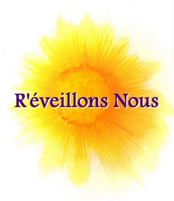 Logo R'éveillons Nous Association https://www.facebook.com/R%C3%A9veillons-nous-_-Association-Sant%C3%A9-Bien-%C3%AAtre-Environnement-1516249085343042/