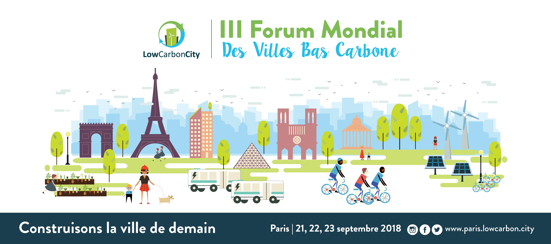 Forum Low Carbon City : Construisons ensemble la ville de demain