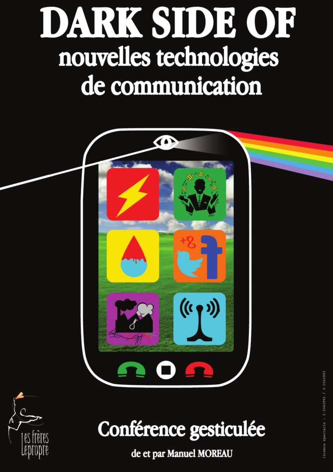 Conférence gesticulée : «DARK SIDE of nouvelles technologies de communication»