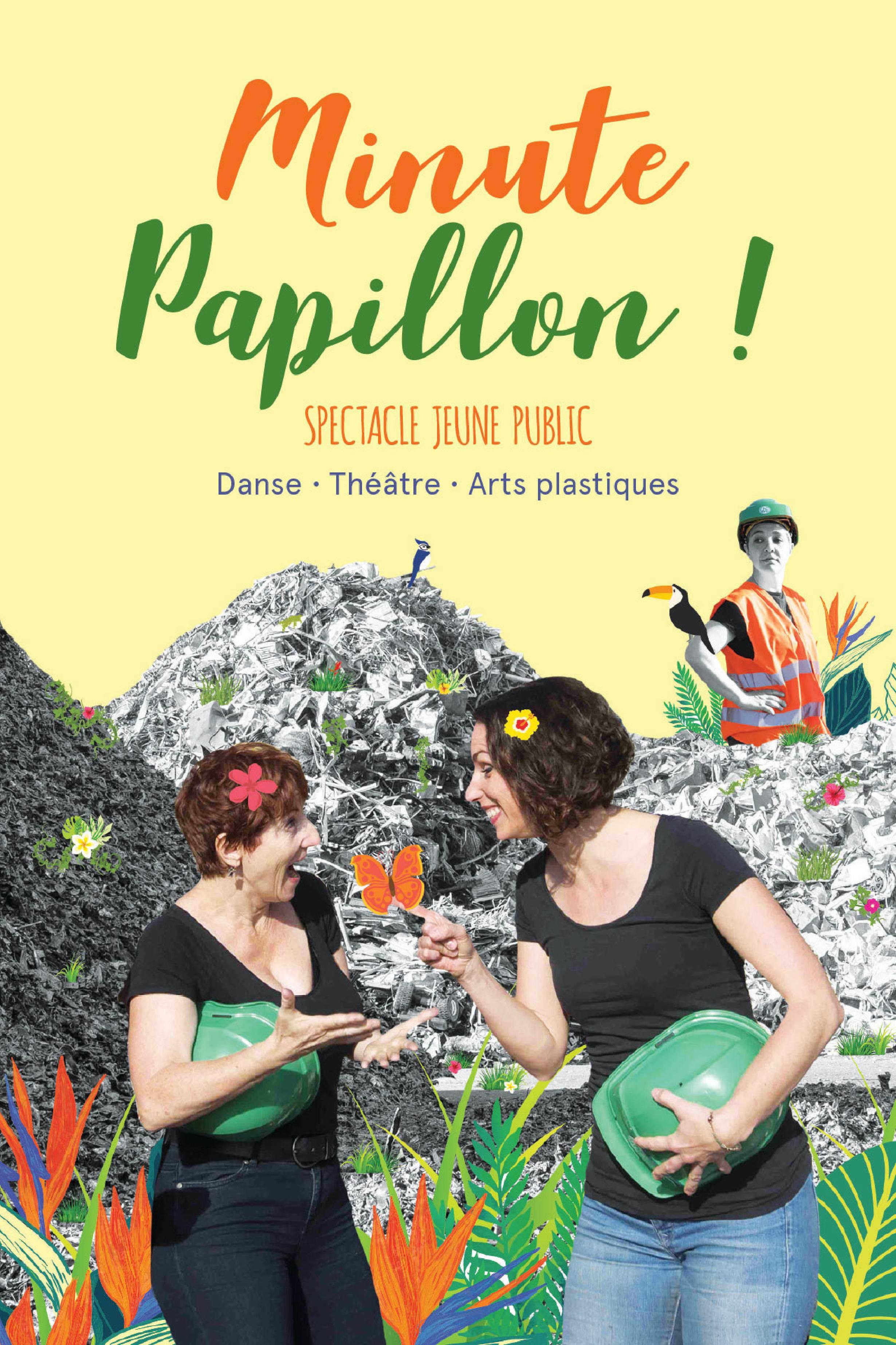 Spectacle MiNUTE PAPiLLON
