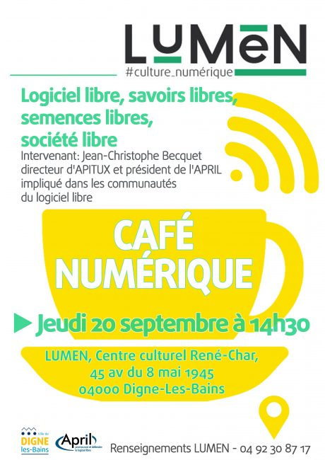 Café numérique : Logiciel libre, savoirs libres, semences libres, société libre