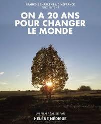Ciné-débat «On a 20 ans pour changer le monde»