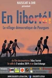 AVANT PREMIERE «EN LIBERTE!» LE VILLAGE DÉMOCRATIQUE DE POURGUES EN PRESENCE DU REALISATEUR ALEX FERRINI