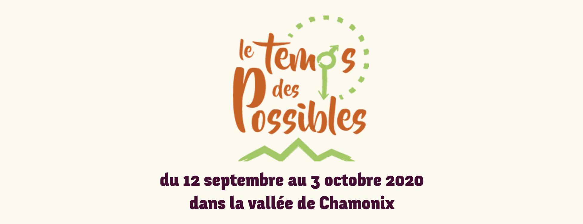 Le Temps des Possibles – Vallée de Chamonix