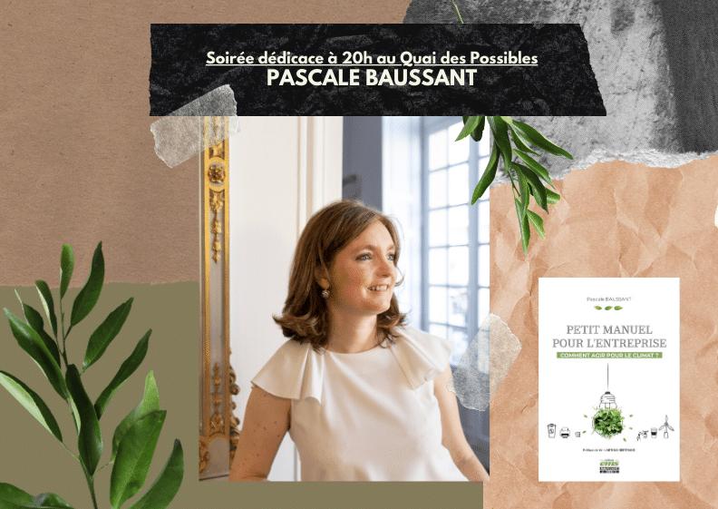 Soirée dédicace Pascale Baussant « Petit manuel pour l'entreprise – Comment agir pour le climat ? »