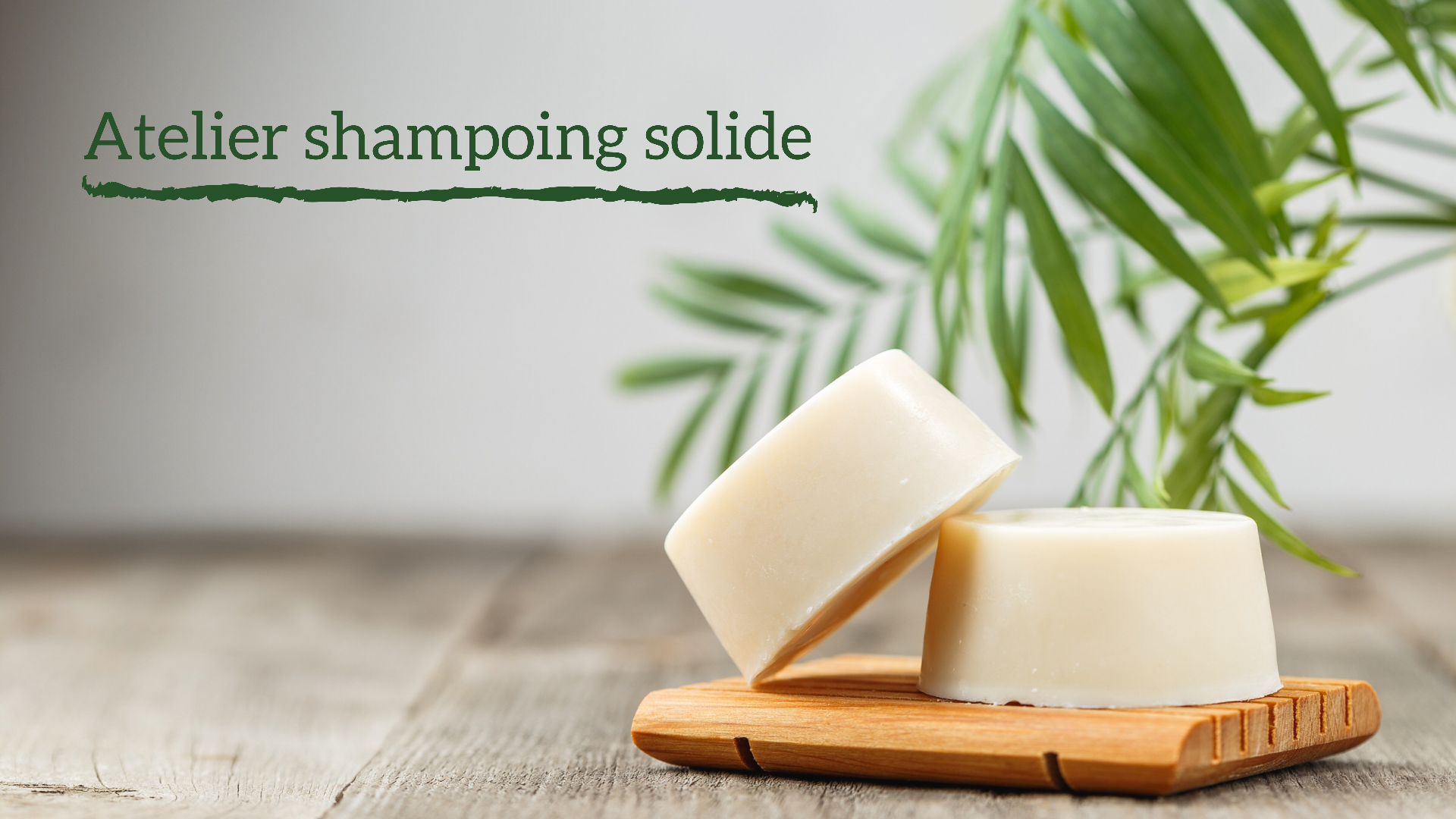 Atelier shampoing solide